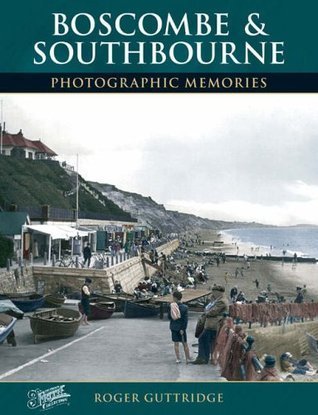 Boscombe and Southbourne  by  Roger Guttridge
