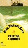 Delitto a bordo John Dickson Carr