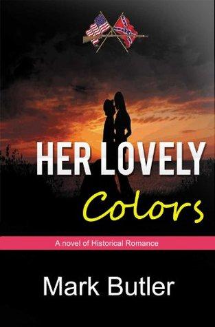 Her Lovely Colors Mark   Butler