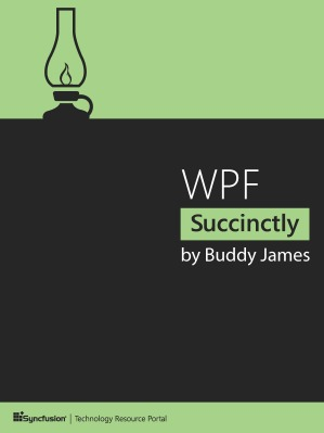 Pro Xaml with C#: From Design to Deployment on Wpf, Winrt and Windows Phone Buddy James