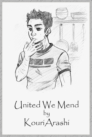 United We Mend (The Searching Ceremonies, #2)  by  KouriArashi