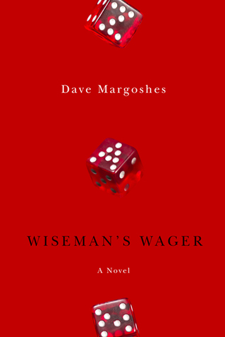 Wisemans Wager  by  Dave Margoshes