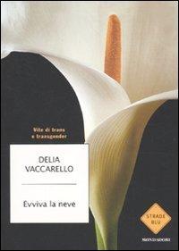 Evviva la Neve Delia Vaccarello