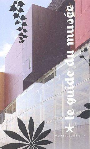Le guide du musée du quai Branly  by  Germain Viatte