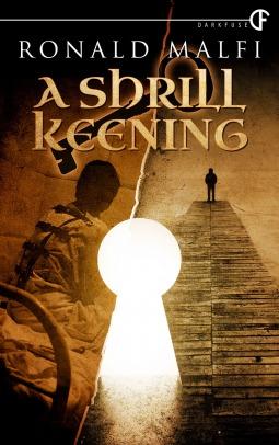 A Shrill Keening Ronald Malfi