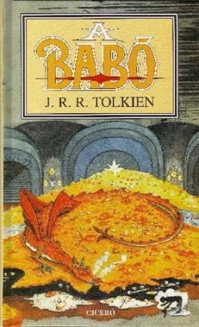 A Babó  by  J.R.R. Tolkien