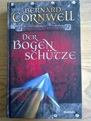 Der Bogenschütze Bernard Cornwell