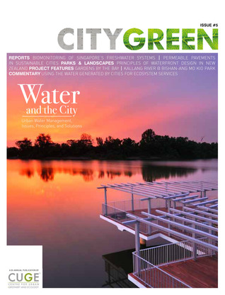 Water & the City, Citygreen Issue 5  by  Centre for Urban Greenery & Ecology, Singapore