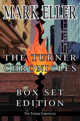The Turner Chronicles Box Set Edition Mark Eller