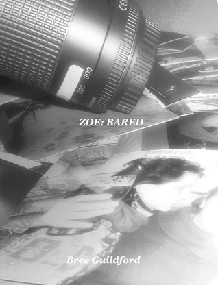Zoe: Bared  by  Bree Guildford