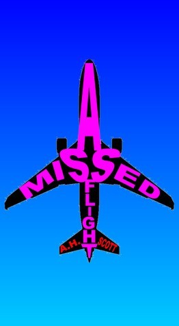 A Missed Flight A.H. Scott