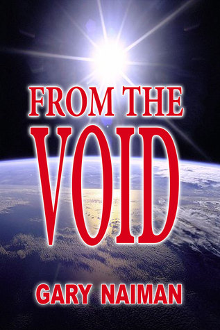 From the Void: The Kerry Chronicles Book Two Gary Naiman