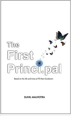 The First Principal Sunil Malhotra