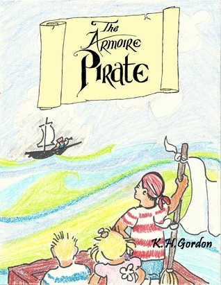 The Armoire Pirate  by  KH Gordon