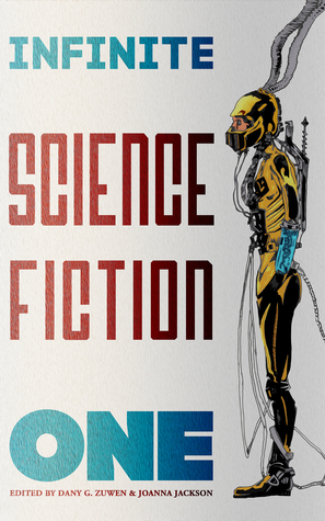 Infinite Science Fiction One Dany G. Zuwen