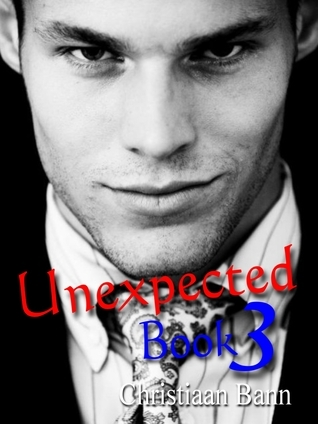 Unexpected: Book 3 of 8  by  Christiaan Bann