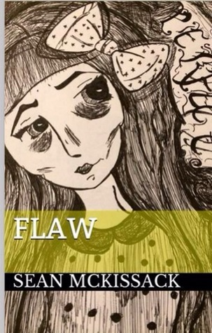 Flaw  by  Sean McKissack