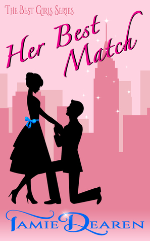 Her Best Match: A Romantic Comedy Tamie Dearen