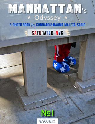 Manhattan Odyssey #1 Conrado Rafael P. Maletá, Sr