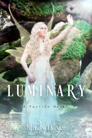 Luminary (Faylinn #3)  by  Mindy Hayes
