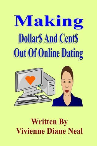 Making Dollar$ And Cent$ Out Of Online Dating Vivienne Diane Neal
