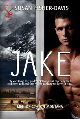 Jake (The Men of Clifton Montana Book 1)  by  Susan Fisher-Davis