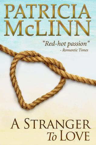 A Stranger to Love (Bardville Trilogy Book 2)  by  Patricia McLinn