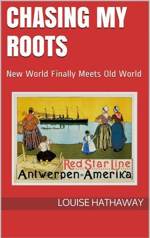 Chasing My Roots: New World Finally Meets Old World Lewis Hathaway