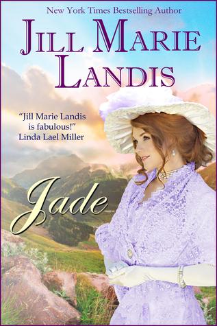 Jade  by  Jill Marie Landis