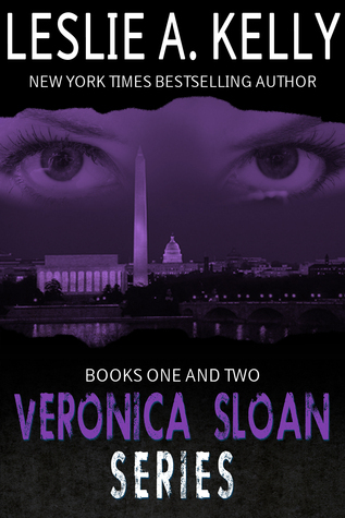 VERONICA SLOAN BOXED SET - TWO COMPLETE THRILLING SUSPENSE NOVELS!  by  Leslie A. Kelly