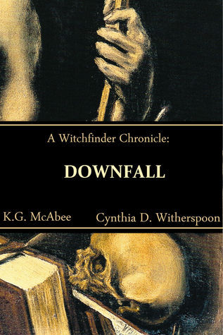 Downfall Cynthia D. Witherspoon