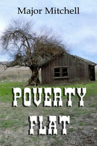 Poverty Flat  by  Major Mitchell