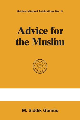 Advice for the Muslim  by  Hüseyn Hilmi Işık