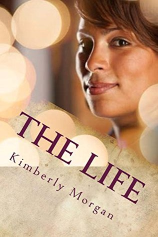 The Life Kimberly Morgan