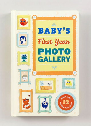 Babys First Year Photo Gallery: Album with 12 Monthly Photo Cards  by  Abrams Noterie