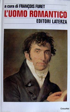 Luomo romantico François Furet