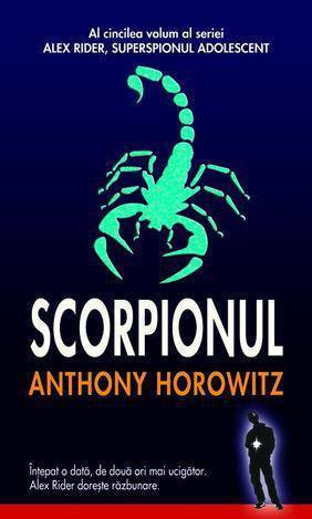 Scorpionul (Alex Rider, superspionul adolescent, #5)  by  Anthony Horowitz