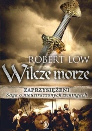 Wilcze morze  by  Robert Low