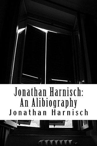 Alibiography  by  Jonathan Harnisch