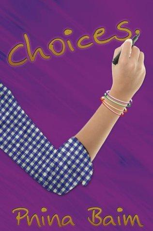 Choices  by  Pnina Baim