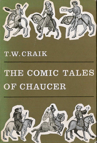 The Comic Tales of Chaucer T.W. Craik