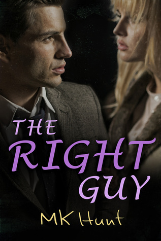 The Right Guy M.K. Hunt