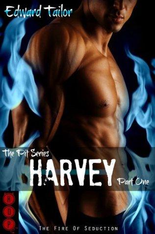 Harvey Part One (The Pit Series (BDSM Erotica) Book 3)  by  Edward Tailor