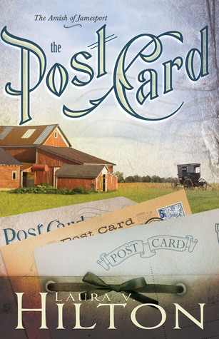The Postcard (The Amish of Jamesport, #2) Laura V. Hilton