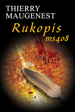 Rukopis ms 408  by  Thierry Maugenest