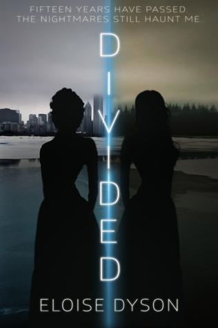 Divided (Divided, #1) Eloise Dyson