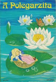 A Polegarzita  by  Hans Christian Andersen