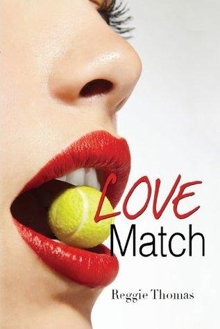 Love Match Reggie  Thomas