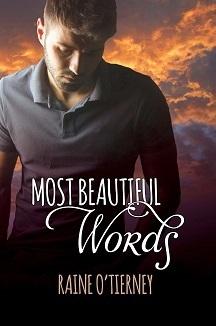 Most Beautiful Words Raine OTierney