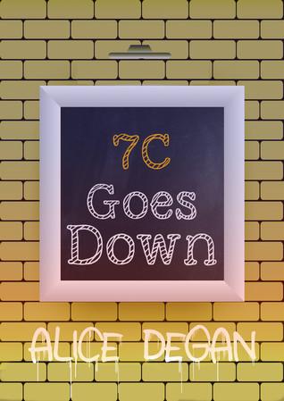 7C Goes Down (Heaven & Earth, #3) Alice Degan